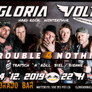 Gloria Volt, Trouble for nothing, 14.12.2019